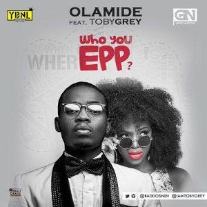 Olamide who u epp instrumentl freebeat
