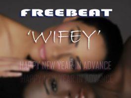 wifey freebeat instrumental