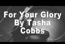 tasha cobbs for your glory instrumental download