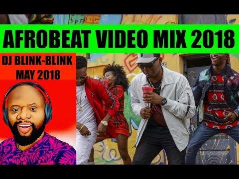 New Naija Afrobeat 2018 Mix (By Dj Blink Blink) - Instrumentals com ng
