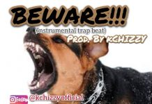 kchizzy beware freebeat