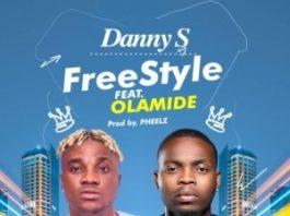 Danny s ft Olamide freestyle lyrics