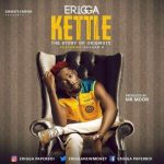 Erigga Kettle Story Of Okiemute