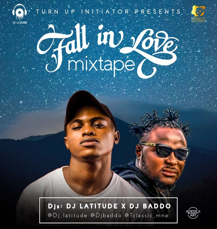 Fall In Love Mixtape By Dj Baddo