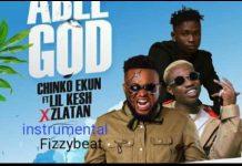 Chinko Ekun ABle God Instrumental ft Lil Kesh and Zlatan