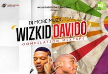 Best Of Wizkid AND Davido Mix 2018
