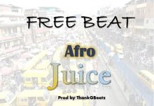Afro Juice Naija Free Beat