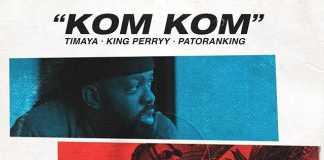 Timaya ft King Perry ft Patoranking Kom Kom Instrumental