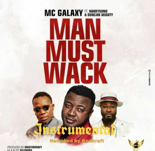 Mc Galaxy Man Must Wack Instrumental