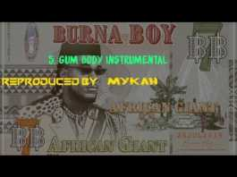 Burna Boy Gum Body Instrumental
