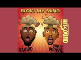 Davido ft Chris Brown Blow My Mind Instrumental