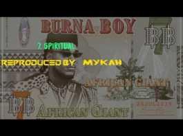 Download Burna Boy Spiritual Instrumental - Download Latest Naija